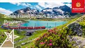 Новая программа Швейцарской Системы Путешествий - Swiss Travel System Excellence